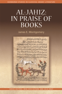 Al-Jahiz: In Praise of Books : In Praise of Books, Hardback Book