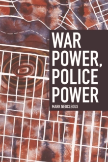 War Power, Police Power, Paperback Book