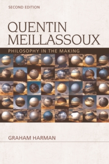 Quentin Meillassoux : Philosophy in the Making, Paperback Book
