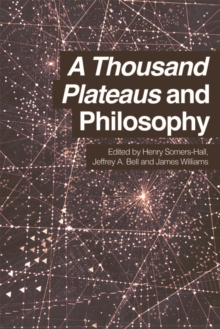 A Thousand Plateaus and Philosophy, Hardback Book