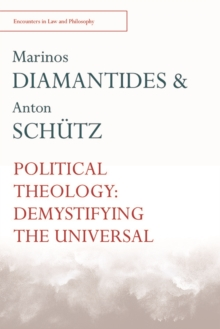 Political Theology : Demystifying the Universal, Paperback Book