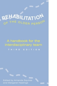 REHABILITATION OF THE OLDER PERSON, Paperback / softback Book