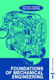 Foundations of Mechanical Engineering, Paperback / softback Book