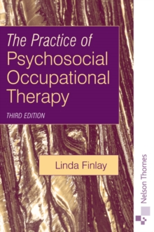 The Practice of Psychosocial Occupational Therapy, Paperback / softback Book