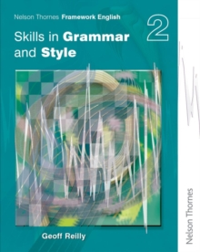 Nelson Thornes Framework English Skills in Grammar and Style - Pupil Book 2, Paperback Book