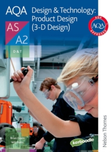 AQA Design & Technology: Product Design (3-D Design) AS/A2, Paperback / softback Book
