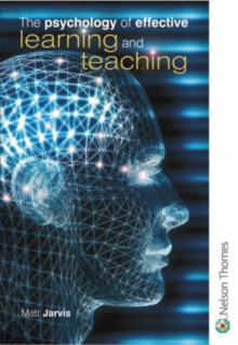 The Psychology of Effective Learning and Teaching, Paperback / softback Book