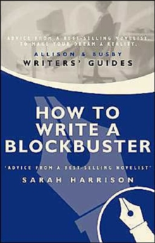 How to Write a Blockbuster, Paperback Book