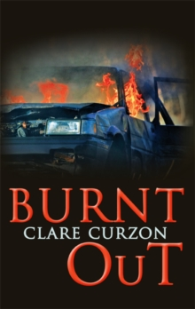 Burnt Out, Hardback Book