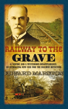 Railway to the Grave, Hardback Book