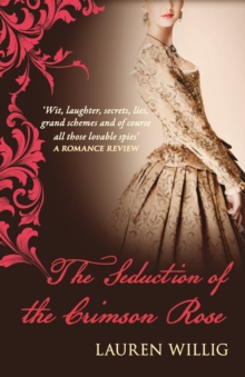 The Seduction of the Crimson Rose, Paperback / softback Book