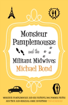 Monsieur Pamplemousse and the Militant Midwives, Paperback Book