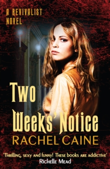 Two Weeks' Notice : The impossible-to-put-down urban fantasy series, Paperback / softback Book