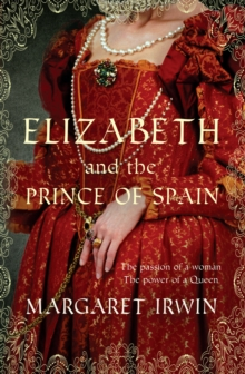 Elizabeth & the Prince of Spain, Paperback / softback Book