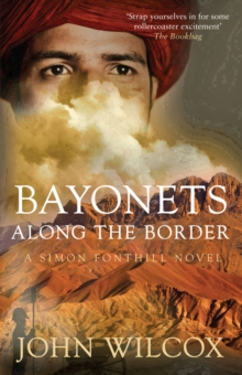 Bayonets Along the Border, Hardback Book