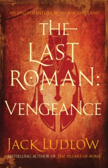 The Last Roman : Vengeance, Hardback Book
