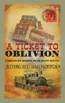 A Ticket to Oblivion, Hardback Book