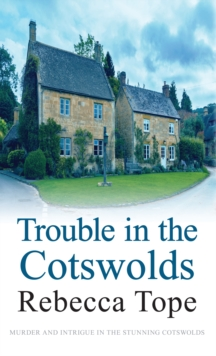 Trouble in the Cotswolds, Hardback Book