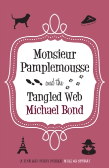 Monsieur Pamplemousse & the Tangled Web, Paperback Book