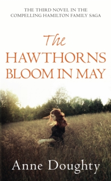 The Hawthorns Bloom In May, Paperback / softback Book