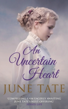 An Uncertain Heart, Hardback Book