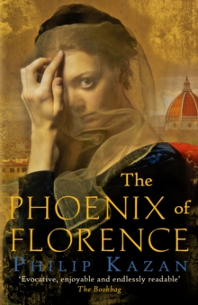 The Phoenix of Florence, Hardback Book