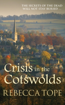 Crisis in the Cotswolds, Paperback / softback Book