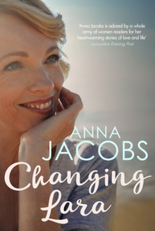 Changing Lara : A brand new series from the much-loved author of the Peppercorn Street series, Paperback / softback Book