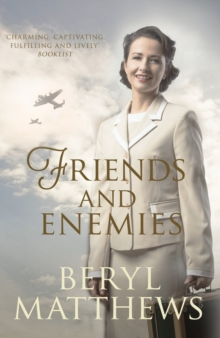 Friends and Enemies : Wartime love and loss from the beloved storyteller, Hardback Book