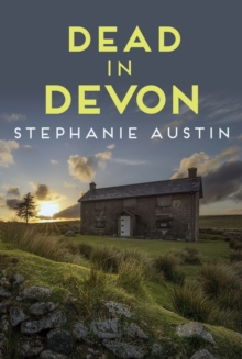 Dead in Devon : The beautiful countryside holds a sinister secret, Paperback / softback Book