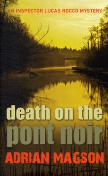 Death on the Pont Noir, Hardback Book