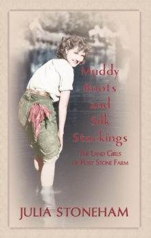 Muddy Boots and Silk Stockings, Paperback Book