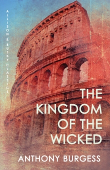 The Kingdom Of The Wicked, Paperback / softback Book