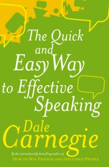 The Quick And Easy Way To Effective Speaking, Paperback Book
