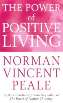 The Power of Positive Living, Paperback Book