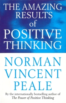 The Amazing Results of Positive Thinking, Paperback Book