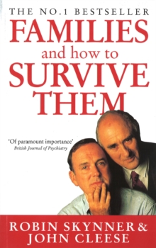 Families And How To Survive Them, Paperback / softback Book