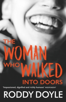 The Woman Who Walked Into Doors, Paperback / softback Book