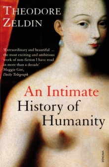 An Intimate History Of Humanity, Paperback / softback Book