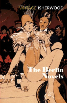 The Berlin Novels, Paperback / softback Book