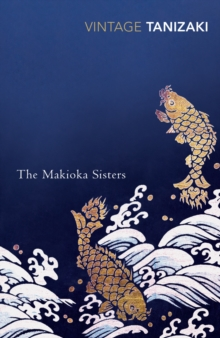 The Makioka Sisters, Paperback Book