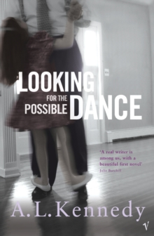 Looking for the Possible Dance, Paperback Book