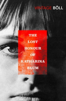 The Lost Honour Of Katharina Blum, Paperback / softback Book