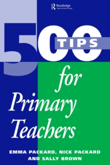 500 Tips for Primary School Teachers, Paperback / softback Book