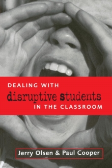 DEALING WITH DISRUPTIVE BEHAVIOUR IN THE CLASSROO, Book Book