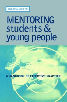 Mentoring Students and Young People : A Handbook of Effective Practice, Paperback Book