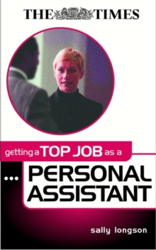 Getting a Top Job as a Personal Assistant, Paperback Book