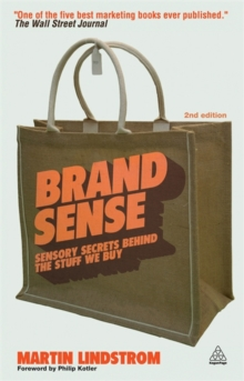 Brand Sense : Sensory Secrets Behind the Stuff We Buy, Paperback Book