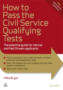 How to Pass the Civil Service Qualifying Tests : The Essential Guide for Clerical and Fast Stream Applicants, Paperback Book