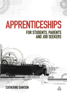 Apprenticeships : For Students, Parents and Job Seekers, Paperback Book